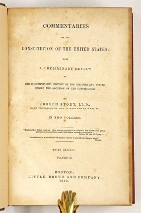 Commentaries on the Constitution of the United States... 3rd ed 2 vols