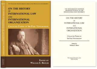 On the History of International Law and International Organization. Sir Paul Vinogradoff, William...
