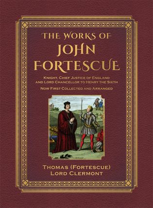 The Works of Sir John Fortescue. 2 Vols. Folio with 17 color illus.