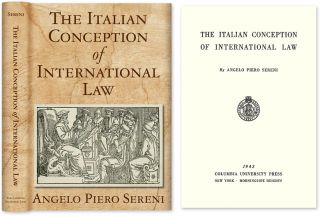 The Italian Conception of International Law. Hardcover w/dust jacket. Angelo Piero Sereni