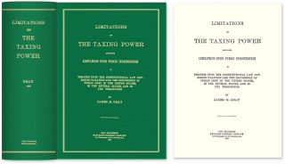 Limitations of the Taxing Power; including Limitations Upon Public. James M. Gray