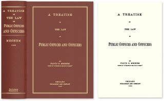 A Treatise on the Law of Public Offices and Officers. Floyd R. Mechem