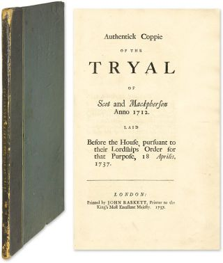 Authentick Coppie of the Tryal of Scot and Mackpherson, Anno 1712. Trial, William Laidly, Defendant