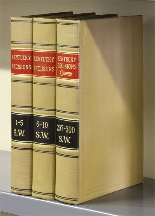 Kentucky Decisions (SW 1st). Vols. 1-300, in 61 books (1886-1928). West Publishing Co.