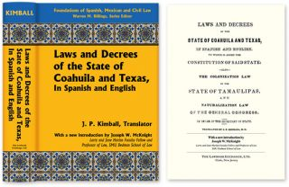 Laws and Decrees of the State of Coahuila and Texas in Spanish and. J. P. Kimball