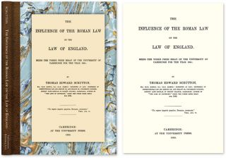 The Influence of the Roman Law on the Law of England. Thomas Edward Scrutton.