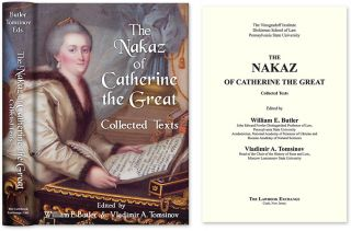 The Nakaz of Catherine the Great: Collected Texts. William E. Butler, Vladimir A., Tomsinov