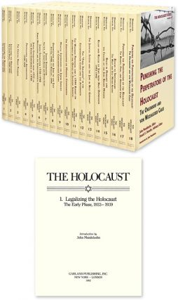The Holocaust: Selected Documents in Eighteen Volumes. John Mendelsohn, Donald S. Detwiler