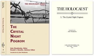 Holocaust Series Vol. 3: The Crystal Night Pogrom. John Mendelsohn, Donald S. Detwiler
