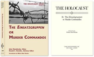 Holocaust Series Vol. 10: The Einsatzgruppen or Murder Commandos. John Mendelsohn, Donald S....