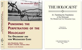 Holocaust Series Vol. 18: Punishing the Perpetrators of the Holocaust:. John Mendelsohn, Donald...