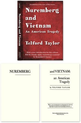 Nuremberg and Vietnam: An American Tragedy. Telford Taylor.