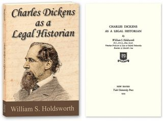 Charles Dickens as a Legal Historian. PAPERBACK. William S. Holdsworth.