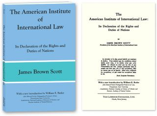 The American Institute of International Law: Its Declaration. James B. William E. Butler Scott,...