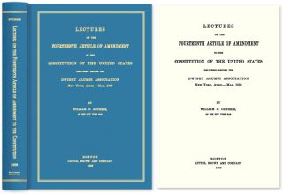 Lectures on the Fourteenth Article of Amendment to the Constitution. William D. Guthrie