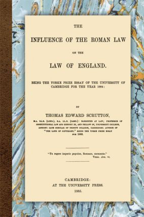 The Influence of the Roman Law on the Law of England. Paperback. Thomas Edward Scrutton.