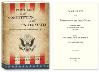 Pamphlets on the Constitution of the United States... PAPERBACK. Paul Leicester Ford