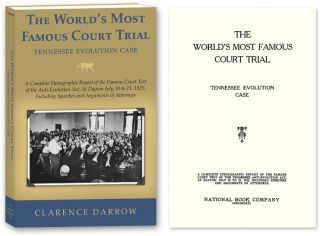 The World's Most Famous Court Trial. Tennessee Evolution Case...PAPER. Clarence Darrow,...