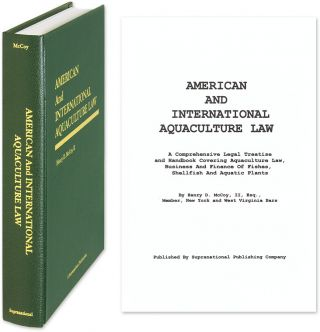 American and International Aquaculture Law: a Comprehensive Legal. Henry D. McCoy II