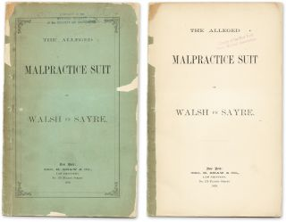 The Alleged Malpractice Suit of Walsh vs. Sayre. Trial, Dr Lewis A Sayre, Defendant