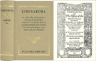 Eirenarcha, or the Office of the Justices of Peace. William Lambard, William Lambarde.