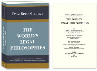 The World's Legal Philosophies. Translated by Rachel Szold. With. Fritz Berolzheimer