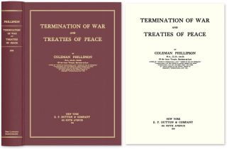 Termination of War and Treaties of Peace. Coleman Phillipson