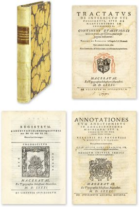 Tractatus de Interdicto Uti Possidetis [And] Annotationes cum. Virginio Boccacci.