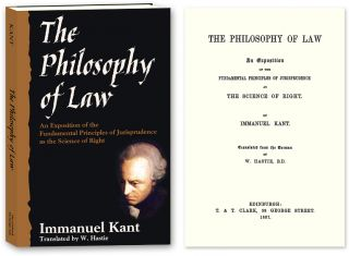 The Philosophy of Law: An Exposition of the Fundamental Principles. Immanuel. Trans from the...