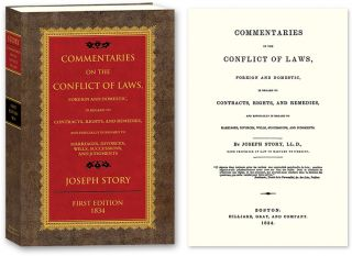 Commentaries on the Conflict of Laws Foreign and Domestic in Regard. Joseph Story