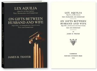 Lex Aquilia (Digest IX,2, Ad Legum Aquiliam): Text, Translation and. James Bradley Thayer