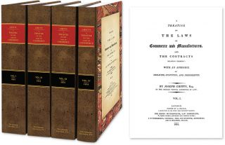 A Treatise on the Laws of Commerce and Manufactures and the Contracts. Joseph Chitty, W E....