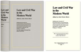 Law and Civil War in the Modern World. John Norton Moore, Ed., Joseph Gen ed Perkovich.