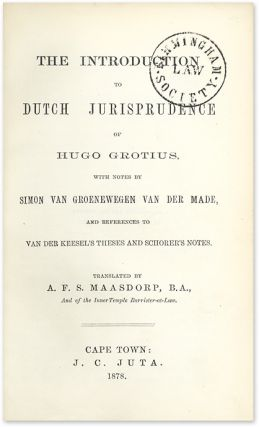 The Introduction to Dutch Jurisprudence of Hugo Grotius.