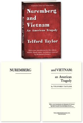 Nuremberg and Vietnam. PAPERBACK. Signed by Ferencz. Telford Taylor, Benjamin Ferencz new...