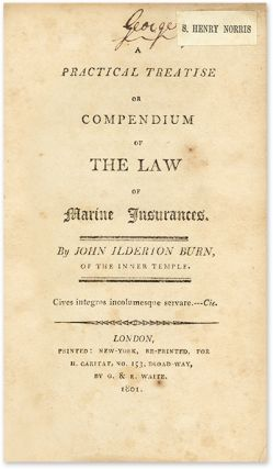 A Practical Treatise or Compendium of the Law of Marine Insurance.