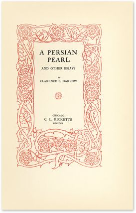 A Persian Pearl and Other Essays, Inscribed by Darrow to Rosalind...
