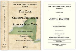 The Code of Criminal Procedure of the State of New York... 1850. David Dudley Field, Commissioners of the Code.