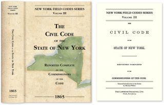 The Civil Code of the State of New York... 1865. David Dudley Field, Commissioners of the Code