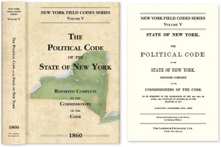 The Political Code of the State of New York. David Dudley Field, Commissioners of the Code