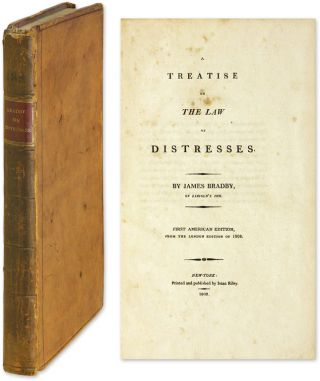 A Treatise on the Law of Distresses. James Bradby.