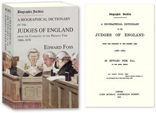 Biographia Juridica. A Biographical Dictionary... Judges of England. Edward Foss.
