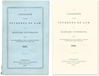 A Catalogue of the Students of Law School in Harvard University. Harvard Law School
