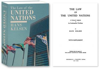 The Law of the United Nations. A Critical Analysis of Its. Hans Kelsen, PAPERBACK