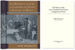 The History of the Law of Landlord and Tenant in England and Wales. Mark Wonnacott.