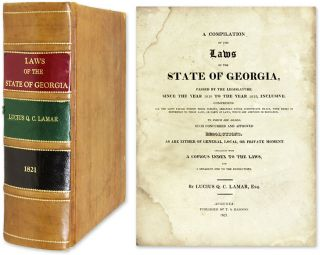 A Compilation of the Laws of the State of Georgia, Passed by the