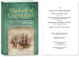 The Law of Copyright, In Works of Literature and Art; Including... PB. Walter Copinger, Ronan...