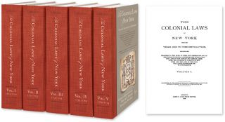 The Colonial Laws of New York from the Year 1664 to the Revolution. Charles Z. Lincoln, Wm. H....