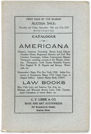 Catalogue of Americana, Almanacs, American Periodicals, Law Books. Auction Catalogue, Libbie, Co