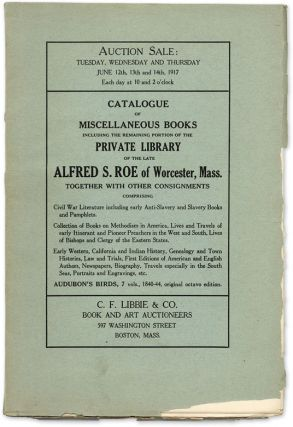 Catalogue of Miscellaneous Books Including the Remaining Portion of. Auction Catalogue, C F....